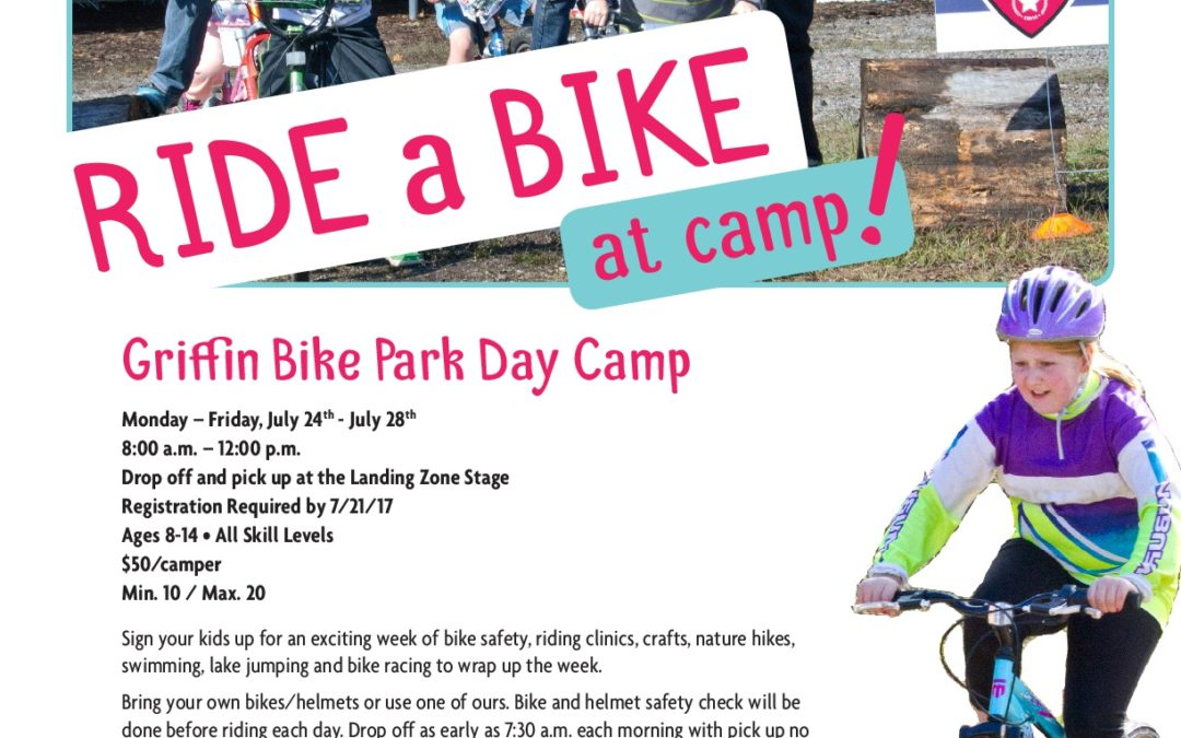 Griffin Bike Park Day Camp July 24 – July 28